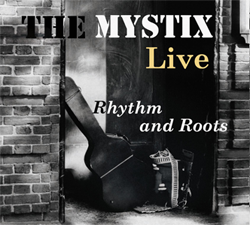 Rhythm and Roots - The Mystix